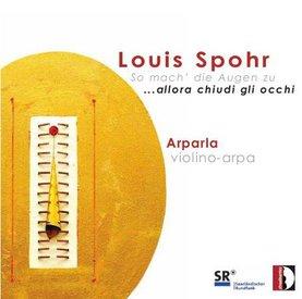 "arpala Louis Spohr, ""So Mach di Augen zu"""